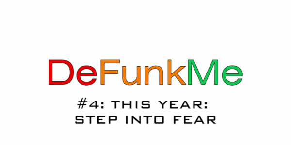 This year step into fear
