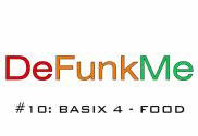 #10: Basix 4 - Food